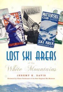 Lost Ski Areas of the White Mtns
