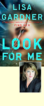 LISA GARDNER, author of Look for Me